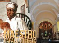 Celebración Eucarística  Pro Causa de Beatificación del Venerable Maestro Rafael Cordero